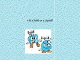 Solids or Liquids Interactive Game