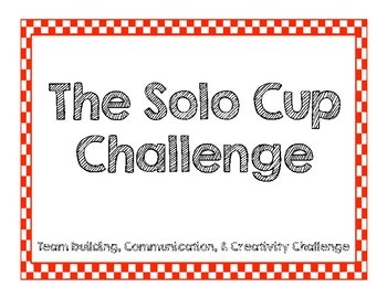 Solo Cup Challenge