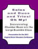 Solos and Duos and Trios - 2017 VMEA Presentation
