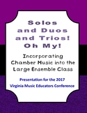 Solos and Duos and Trios - 2017 VMEA Presentation