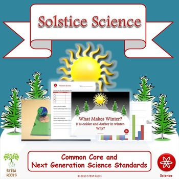 """NGSS Earth & Space: """"Solstice Science"""" STEM Unit  1-ESS1-1, -2"""