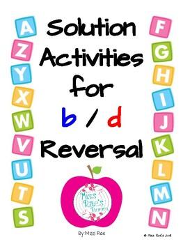 Solution Activities for  b / d Letter  Reversal