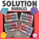 Solution Bubbles- Problem Solving Activity