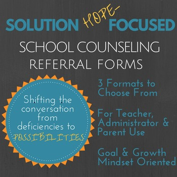 Solution Focused School Counseling Referral for Teachers,