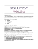 Solution Relay: Exploring Finding Algebra Solutions Multiple Ways
