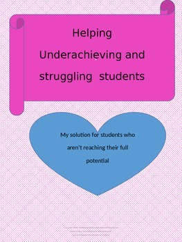 Solution for struggling and underachieving students