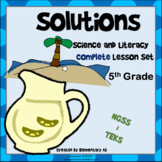 Solutions Complete Lesson Set Bundle (TEKS & NGSS) 5th Grade