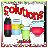 Solutions Lapbook (Gr. 5 Science BC Aligned)