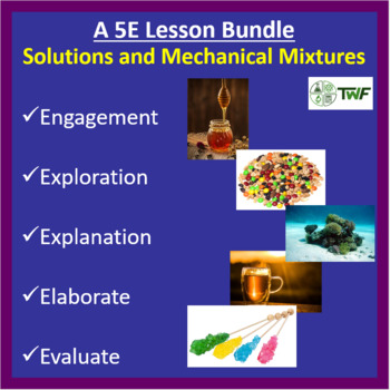 Solutions and Mechanical Mixtures - 5E Lesson Bundle