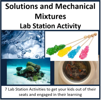 Solutions and Mechanical Mixtures - Lab Station Activity