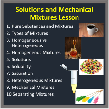Solutions and Mechanical Mixtures - PowerPoint Lesson and Student Notes