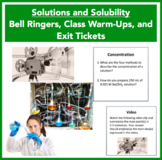 Solutions and Solubility - Bell Ringers, Class Warm-Ups, and Exit Tickets