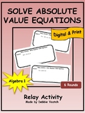 Solve Absolute Value Equations Relay Activity | Digital -