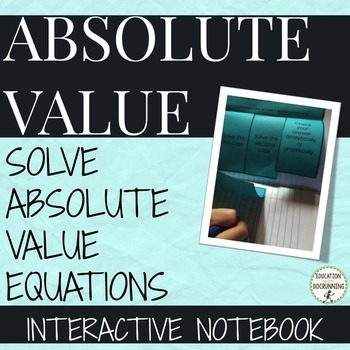 Absolute Value equations Interactive Notebook Foldable