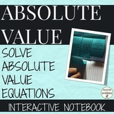 Absolute Value equations Interactive Notebook Foldable UPDATED