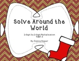 Solve Around the World: 2-digit by 2-digit Multiplication 4.NBT.5
