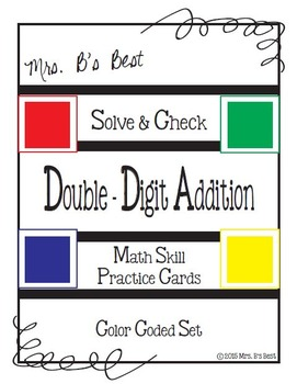 Solve & Check Color Coded: Double-Digit Addition with some
