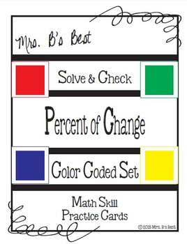 Solve & Check Color Coded: Percent of Change