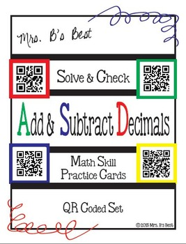Solve & Check with QR Codes: Add & Subtract Decimals
