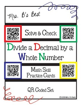 Solve & Check with QR Codes: Divide a Decimal by a Whole Number