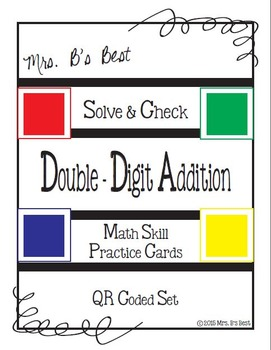 Solve & Check with QR Codes: Double-Digit Addition with some Regrouping