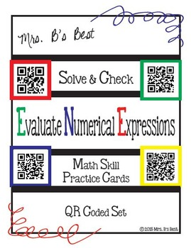 Solve & Check with QR Codes: Evaluate Numerical Expressions