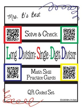 Solve & Check with QR Codes: Long Division: Single-Digit Divisor