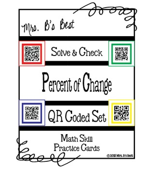 Solve & Check with QR Codes: Percent of Change