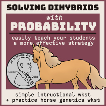 Solve Dihybrids with Probability! Self-Guided Worksheet & Practice Questions