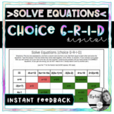 Solve Equations DIGITAL Choice Grid - - Algebra 1