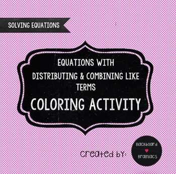 Solve Equations Distributive Property Combine Like Terms Coloring