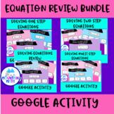 Solve  Equations Self-Checking Activity Bundle--Google Sli