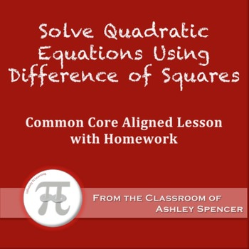 Solve Quadratic Equations Using Difference of Squares (Les