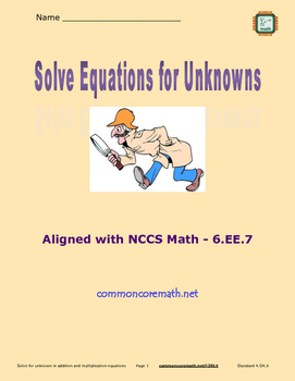 Solve Equations for Unknowns - 6.EE.7