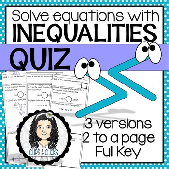 Solve Equations with Inequalities QUIZ