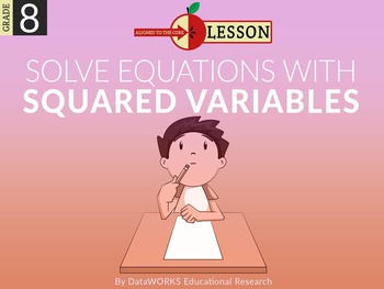 Solve Equations with Squared Variables