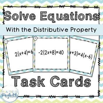 Distributive Property Equations Task Cards TEK A.5(A)