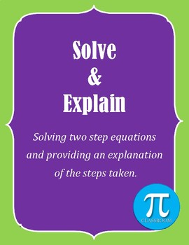 Solve & Explain - Solving two-step equations