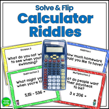 Calculator Practice Riddles: Solve & Flip Math Fun