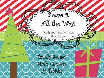 Solve It All The Way- A Math & Holiday Trivia Board Game Gr. 2