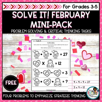 Solve It! February Sampler: Valentine's Day Problem Solving Activities Pack