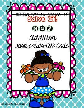 Solve It! May Addition Task Cards