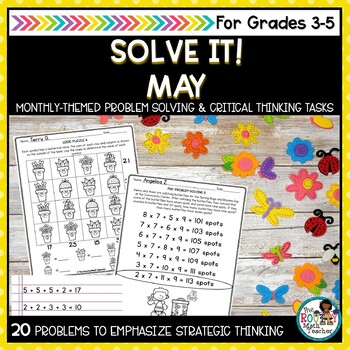 Solve It! May: Spring Math Problem Solving and Critical Thinking Pack