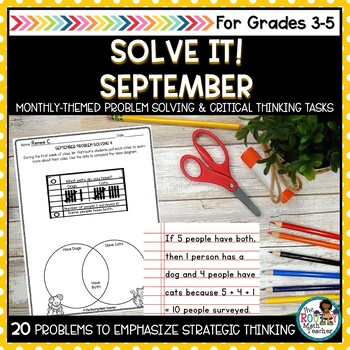 Solve It! September: Back-to-School Math and Problem Solving Pack