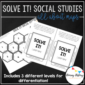 Solve It! Social Studies Puzzle - All About Maps (DIFFERENTIATED)