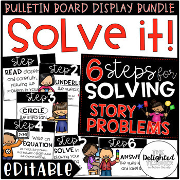 Solve It! {Steps for Solving Story Problems} EDITABLE Bulletin Board Bundle