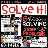 Solve It! {Steps for Solving Story Problems} EDITABLE Bull