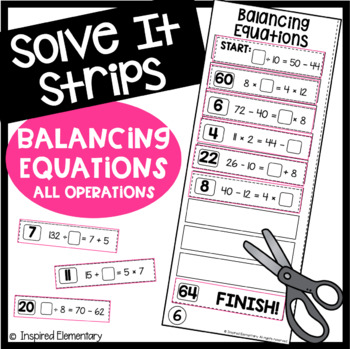 Solve It Strips: Balancing Equations - All Operations