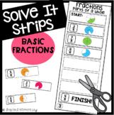 Solve It Strips: Basic Fractions