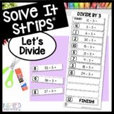 Solve It Strips: Let's Divide! (basic facts)